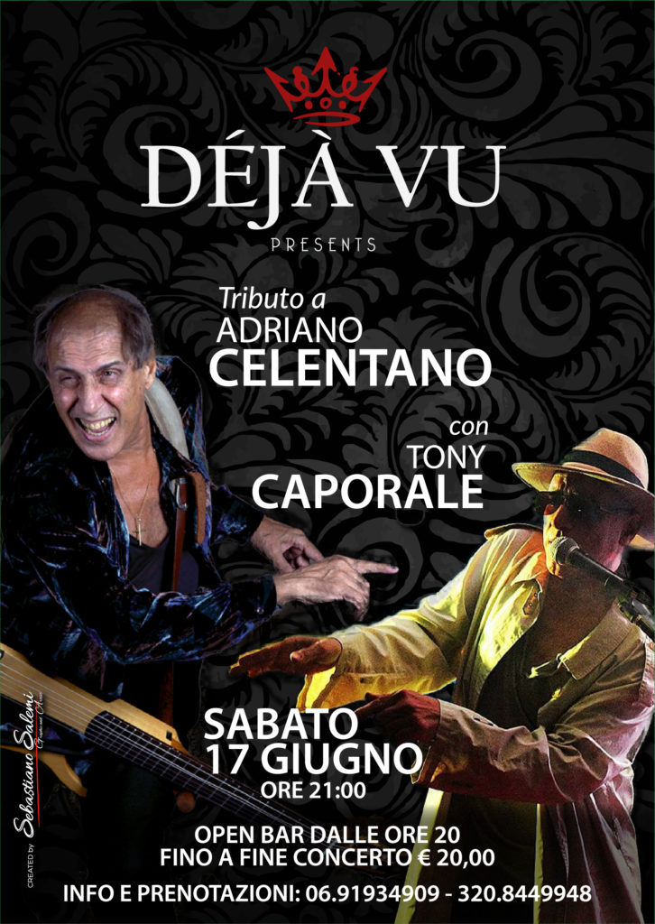 Locandina per l'evento del Mitico tributo ad Adriano Celentano con il bravissimo Tony Caporale
